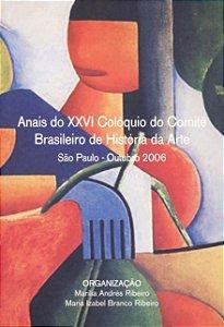 Anais do XXVI Colóquio do Comitê Brasileiro de História da Arte