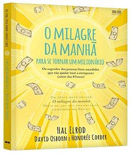 O milagre da manhã para se tornar um milionário