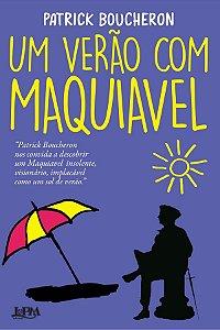 Um verão com Maquiavel