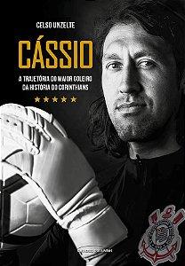 Cassio - a trajetoria do maior goleiro da história do corinthians
