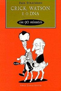 Crick, Watson e o DNA em 90 minutos