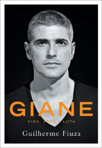 Giane - Vida, arte e luta