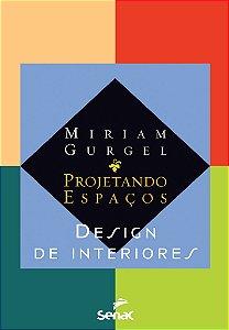 Projetando espaços: Design de interiores