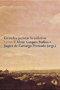 Grandes juristas brasileiros - Livro II
