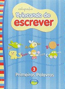 BRINCANDO DE ESCREVER - PRIMEIRAS PALAVRAS
