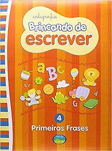 BRINCANDO DE ESCREVER - PRIMEIRAS FRASES