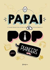 Papai e pop, o