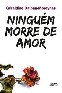 Ninguém morre de amor