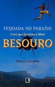 Feijoada no paraíso - A saga de Besouro, o capoeira