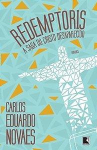 Redemptoris: a saga da cristo desaparecido: a saga do cristo desaparecido