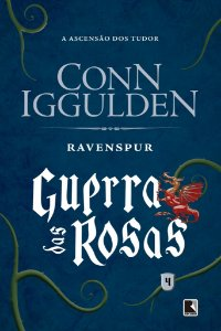 Ravenspur (Vol. 4 Guerra das Rosas)
