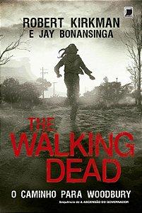 The Walking Dead: O caminho para Woodbury (Vol. 2)