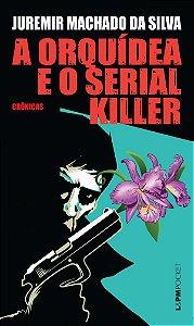 A orquídea e o serial killer