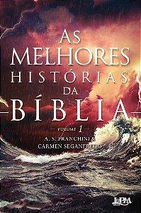 As melhores histórias da bíblia - vol. 1