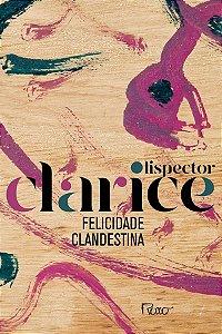 Felicidade Clandestina ( EDIÇÃO COMEMORATIVA )