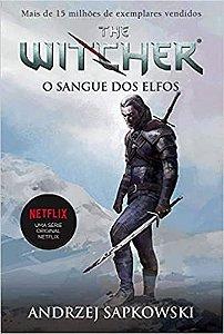 O sangue dos elfos - the witcher - a saga do bruxo geralt de rívia (capa game)