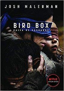 Caixa de pássaros - Bird Box
