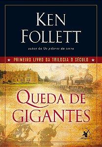 Queda de gigantes (Trilogia O Século – Livro 1)