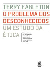 O problema dos desconhecidos: um estudo da ética