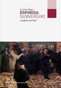 Espinosa subversivo