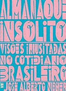 Almanaque insólito: visões inusitadas no cotidiano brasileiro