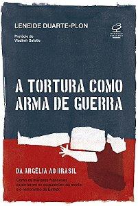 A tortura como arma de guerra