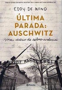Última parada: Auschwitz