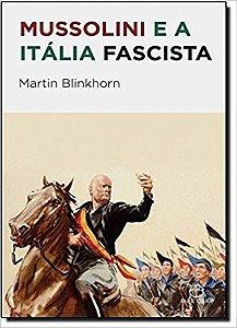 Mussolini e a Itália fascista