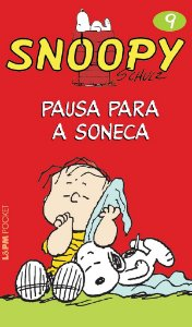 Snoopy 9 – pausa para a soneca