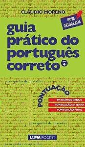 Guia prático do português correto - pontuação - vol. 4
