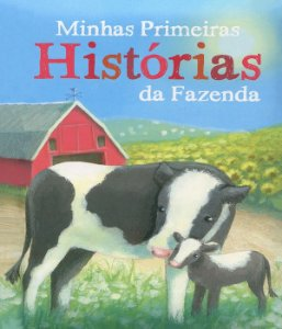 Minhas primeiras histórias da fazenda