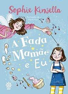 A FADA MAMÃE E EU (VOL. 1)