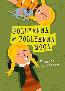 Pollyanna e Pollyanna moça