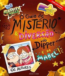 O guia de mistério e diversão do Dipper e da Mabel!