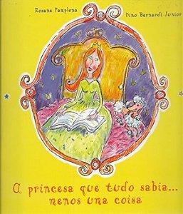 Princesa que tudo sabia...menos uma coisa, a