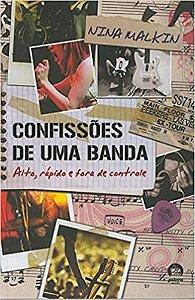 Confissões de uma banda (Vol. 2) - Alto, rápido e fora de controle