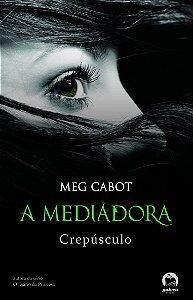 A mediadora: Crepúsculo (Vol. 6)