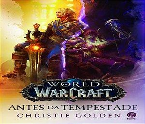 World of warcraft - antes da tempestade