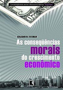 As conseqüências morais do crescimento econômico
