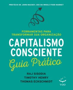 Capitalismo consciente - Guia prático