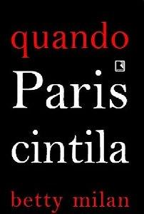 QUANDO PARIS CINTILA