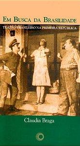 Em busca da brasilidade: teatro brasileiro