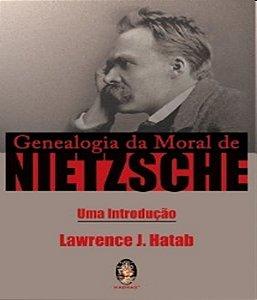 Genealogia da moral de nietzsche: uma introdução