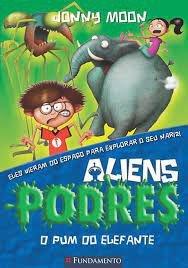 Aliens Podres - Vol 02 - O Pum Do Elefante