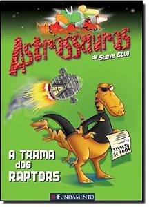 Astrossauros - A Trama Dos Raptors