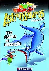 Astrossauros - Nos Mares Da Perdiçao