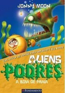 Aliens Podres - Vol 05 - A Boia De Praia