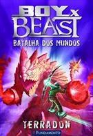 Boy Vs Beast - Batalha Dos Mundos - Terradon - Vol 02