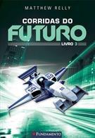 Corridas Do Futuro - Livro 3