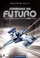 Corridas Do Futuro - Livro 4